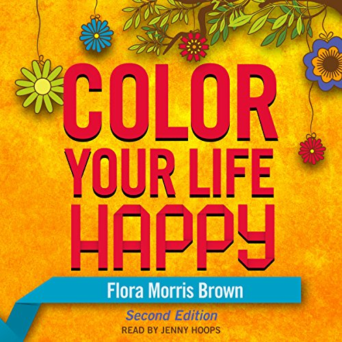 Color Your Life Happy audiobook cover art