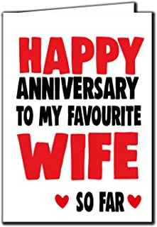 Happy Anniversary to My Favourite Wife so far Anniversary Card for Husband Wife A72