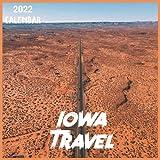 Iowa Travel Calendar 2022: 2021-2022 Iowa Weekly & Monthly Planner | 2-Year Pocket Calendar | 19 Months | Organizer | Agenda | Appointment | For Iowa Lovers