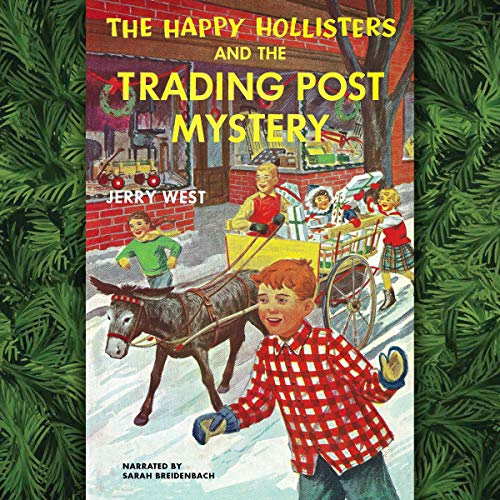 The Happy Hollisters and the Trading Post Mystery Titelbild