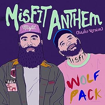 Misfit Anthem (Radio Version)