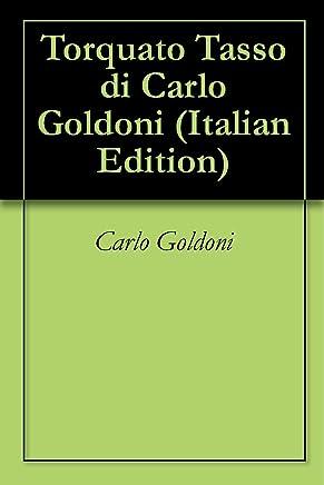 Torquato Tasso di Carlo Goldoni