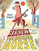 Hendrix the Rocking Horse (Fables from the Stables)