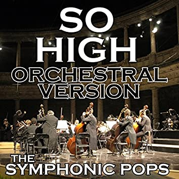 So High (Orchestral Version)