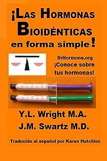¡Las hormonas bioidénticas en forma simple!