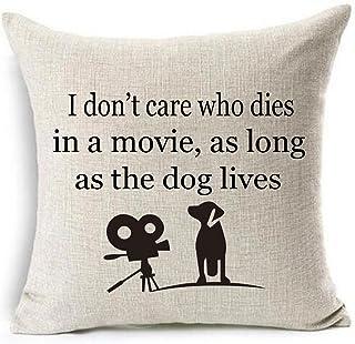 GAWEKIQE أنا لا نهتم الذي يموت في فيلم ، طالما كان الكلب يعيش القطن الكتان رمي غطاء وسادة القضية عطلة ديكور 45.72 سم × 45....
