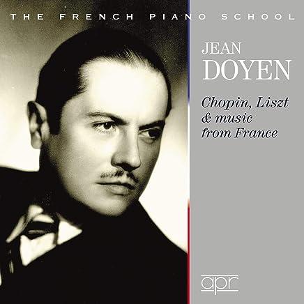 Jean Doyen - Jean Doyen Plays Chopin, Liszt, & Music from France (2019) LEAK ALBUM