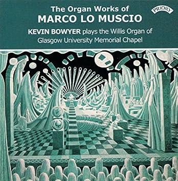 Marco lo Muscio: Organ Works