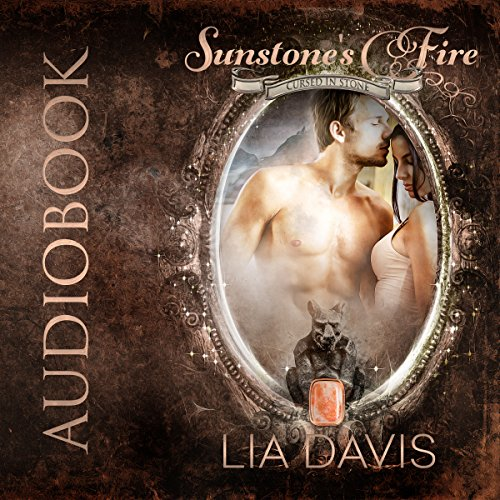 Sunstone's Fire in Audio