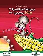 Permalink to Le agriavventure del topino Pino PDF
