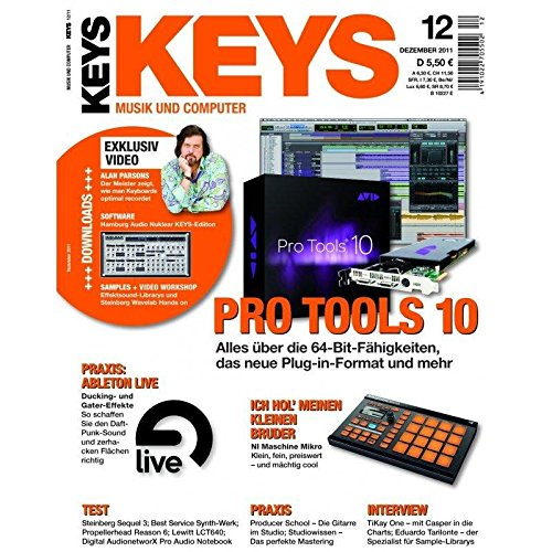 Keys 12 2011 mit DVD - Pro Tools 10 - Hamburg Audio Nuklear Software zum Download - Personal Samples - Free Loops - Audiobeispiele