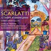 Scarlatti: 12 Sinfonie di Concerto grosso by Ann Allen