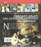 Zoom IMG-1 storia degli impressionisti