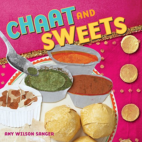 Chaat & Sweets (World Snacks Series)