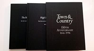 Town & Country 150th Anniversary 1846-1996 - 2 Volume Boxed Set ( High Society - The Town and Country Picture Album; The B...