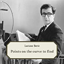 Luciano Berio - Points on the curve to find Erm 164-2