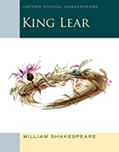 King Lear: Oxford School Shakespeare (Oxford School Shakespeare Series)