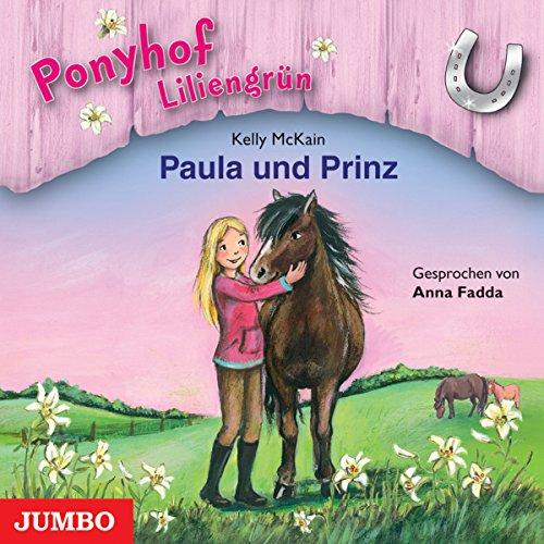 Paula und Prinz (Ponyhof Liliengrün 2) Titelbild
