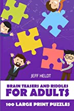 Brain Teasers And Riddles For Adults: Arukone Puzzles - 100 Large Print Puzzles (Brain Puzzles With Answers)