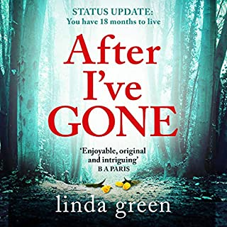 After I've Gone                   By:                                                                                                                                 Linda Green                               Narrated by:                                                                                                                                 Emmy Rose,                                                                                        Helen Lloyd                      Length: 10 hrs and 45 mins     655 ratings     Overall 4.3