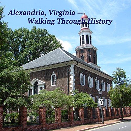 Alexandria, Va: Walking through History audiobook cover art