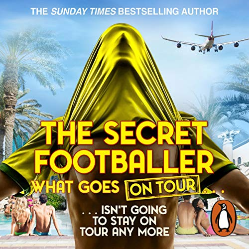 The Secret Footballer     What Goes on Tour              De :                                                                                                                                 The Secret Footballer                               Lu par :                                                                                                                                 Damien Lynch                      Durée : 8 h et 13 min     Pas de notations     Global 0,0