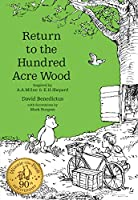 Winnie-The-Pooh: Return to the Hundred Acre Wood (Winnie-The-Pooh - Classic Editions)