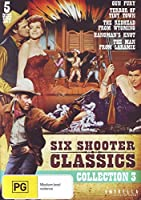 Six Shooter Classics Western Collection Vol 3 [DVD]
