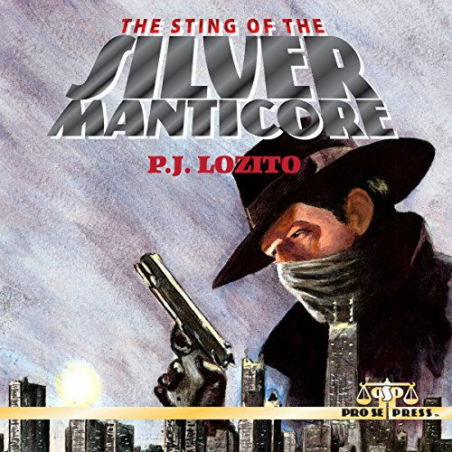 The Sting of the Silver Manticore audiobook cover art