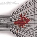 Decisions on Doubtful Things by Beet & Bad Lieutenant (2004-08-02)
