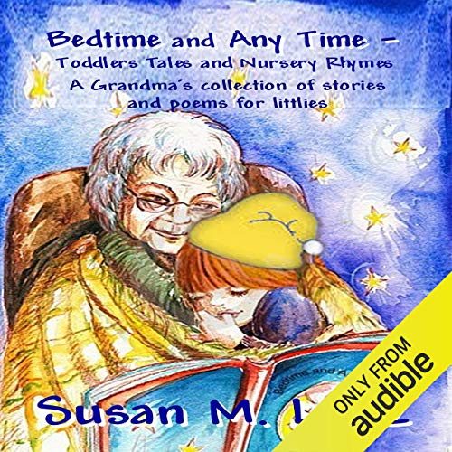 Bedtime & Any Time: Toddler Tales and Nursery Rhymes cover art
