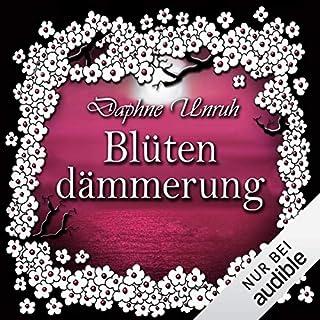 Blütendämmerung     Zauber der Elemente 4              Autor:                                                                                                                                 Daphne Unruh                               Sprecher:                                                                                                                                 Julia Stoepel                      Spieldauer: 10 Std. und 40 Min.     278 Bewertungen     Gesamt 4,6