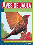Aves Jaula (Aves De Jaula)