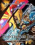 Toothless Jim: A Childrens Pirate-Treasure Adventure (The Longfellow Adventures Book 2)