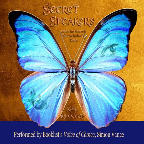 Secret Speakers and the Search for Selador's Gate audiobook cover art