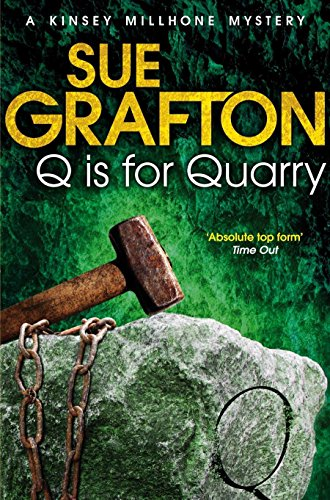 Q is for Quarry (Kinsey Millhone Alphabet series, Band 17)