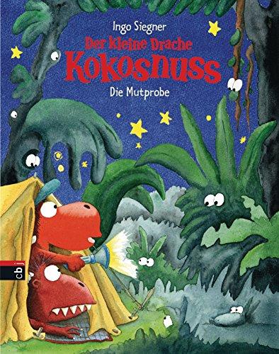 Der kleine Drache Kokosnuss - Die Mutprobe (Bilderbücher 1)