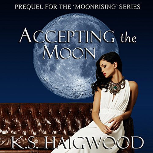 Accepting the Moon: Prequel audiobook cover art