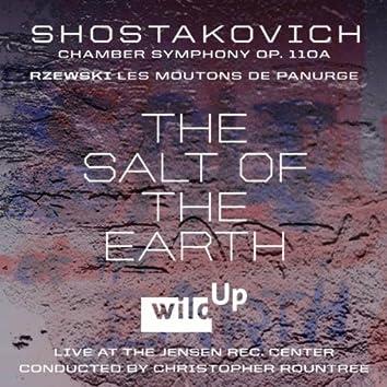 The Salt of the Earth: Shostakovich Chamber Symphony - Rzewski: Les Moutons De Panurge