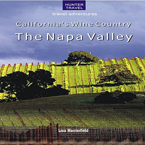 California's Wine Country: The Napa Valley audiobook cover art