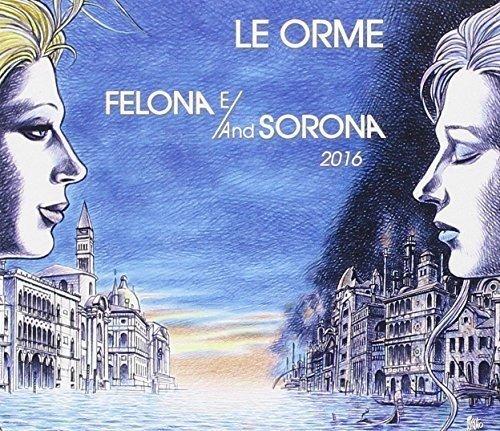 Felona E and Sorona 2016