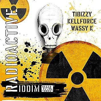Radioactive Riddim