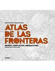 Atlas de las fronteras: Muros, conflictos, migraciones (Varios)