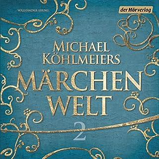 Michael Köhlmeiers Märchenwelt 2 Titelbild