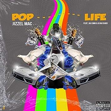 Pop Life (feat. Kyah Baby & Jai Emm)