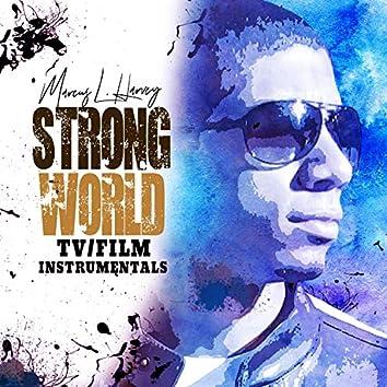 Strong World: TV/Film Instrumentals
