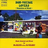 Bon-Voyage Lovers Mixed By Mr Beats A.K. by Bon-Voyage Lovers Mixed By Mr Beats (2008-06-25)