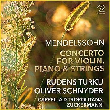 Mendelssohn: Concerto For Violin, Piano & Strings In D Minor