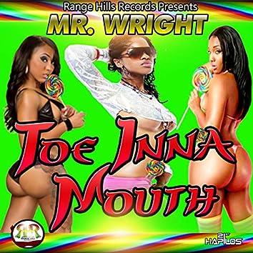 Toe Inna Mouth - Single