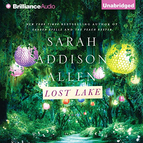 Lost Lake Audiobook By Sarah Addison Allen cover art